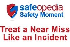 Safety Moment Video - Treat a Near Miss Like an Incident