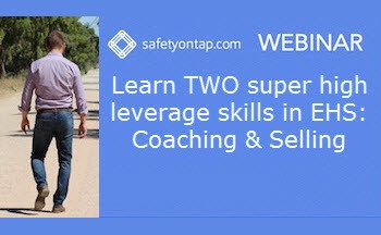 Learn TWO super high leverage skills in EHS: Coaching & Selling