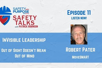 Safety Talks #11 - InVisible Leadership with Robert Pater