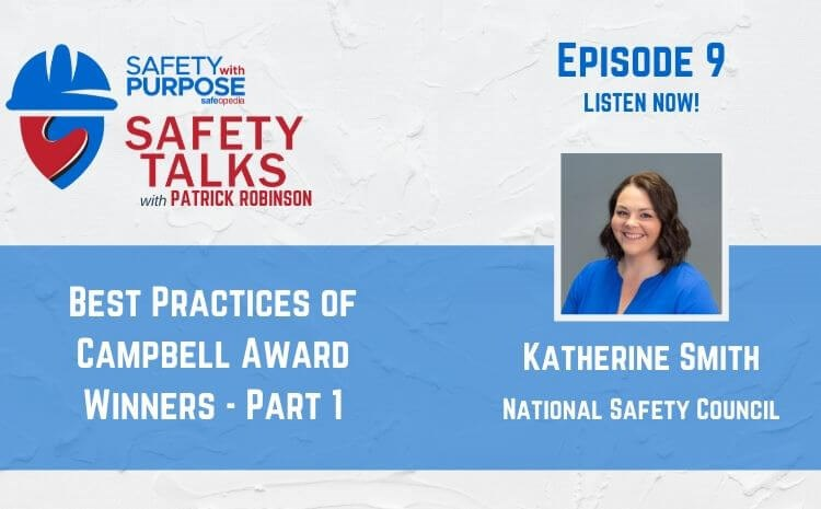 Safety Talks #9 - Campbell Award Winners with Katherine Smith - Part 1 of 2