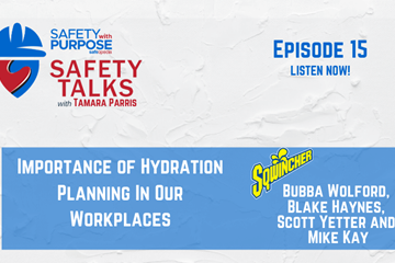 Safety Talks #15 - Importance of Hydration Planning In Our Workplaces