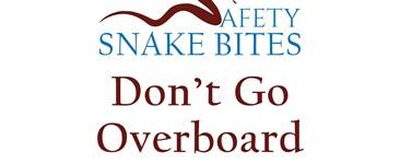 Safety Snake Bites Video - Don't Go Overboard