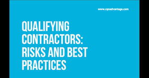 Image for Qualifying Contractors:  Risks & Best Practices