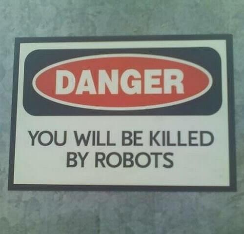 Danger - Robot Safety Message