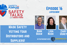 Safety Talks #16 - Mask Safety: Vetting Your Distributors and Suppliers!