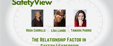 The Safety View:  The Relationship Factor in Safety Leadership