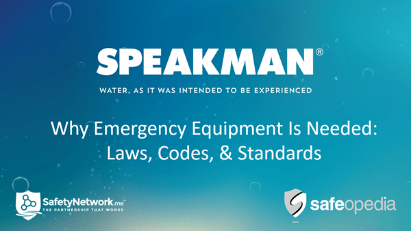 Image for Webinar: Why Emergency Equipment Is Needed: Laws, Codes, & Standards