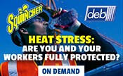 Heat Stress: Are you and your workers FULLY protected?