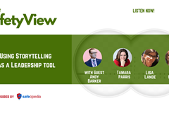 The Safety View: Using Storytelling  as a Leadership tool