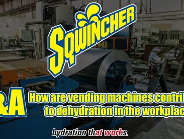 Video Q&A - How are onsite vending machines contributing to dehydration in the workplace?
