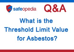What Is the Threshold Limit Value (TLV) for Asbestos?