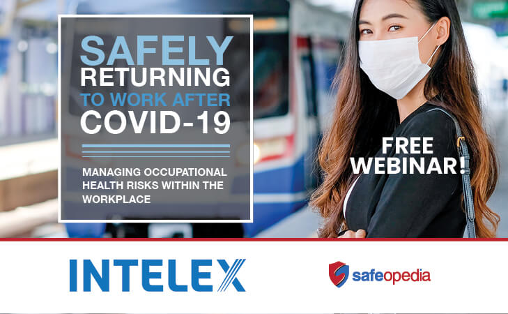 Safely Returning to Work After COVID-19: Managing Occupational Health Risks Within The Workplace