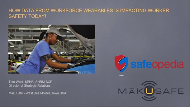 Webinar: How Workforce Wearable Data Is Impacting Worker Safety Today!